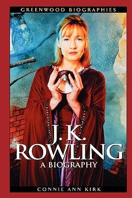 J. K. Rowling: A Biography