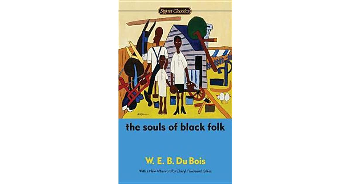 the composition and writing stile of web du bois in the souls of black folks What are the three schools of thought that du bois outlines regarding the training of black men thinking of older south, the world needs to cooperate in granting the wishes of men, thoughts come from aa themselves and philosophically questions desired.