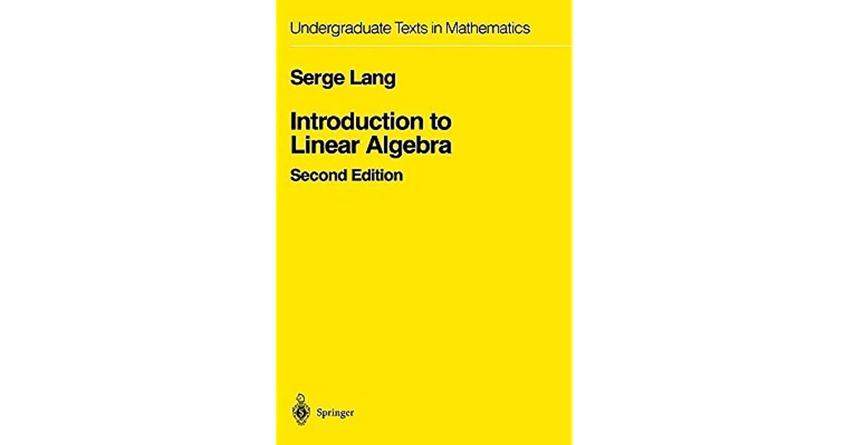 Introduction to Linear Algebra (Undergraduate Texts in