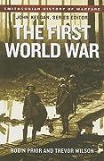 The First World War (Smithsonian History of Warfare)