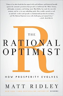 Cover for The Rational Optimist: How Prosperity Evolves, by Matt Ridley