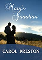 Mary's Guardian (Turning the Tide, #1).