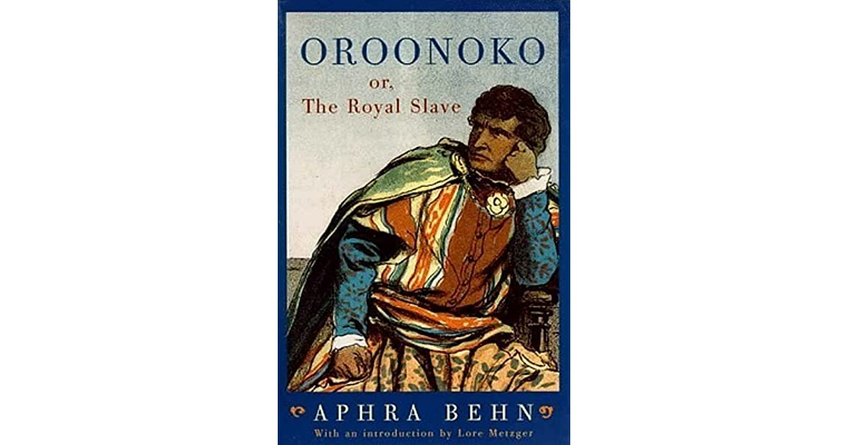 close reading of aphra behns oroonoko (1) looking at daniel defoe's moll flanders (2) and aphra behn's oroonoko (3)  the reader will find it difficult to make this definition conform to moll and behn's  narrator  but while the rogue biographies have a contrived air moll is closer  to.