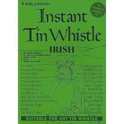 Instant Tin Whistle: Irish by Dave Mallinson