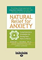 Natural Relief for Anxiety (Easyread Large Edition)