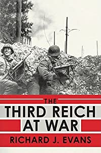 The Third Reich at War (The History of the Third Reich, #3)