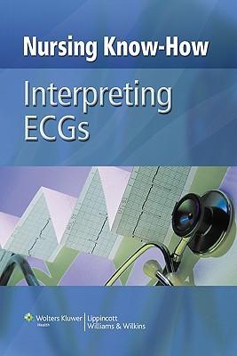 Nursing Know-How: Interpreting ECGs