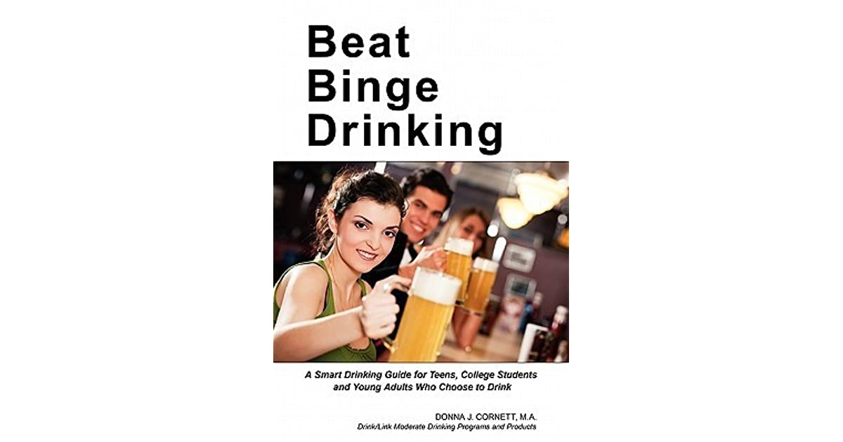 Beat Binge Drinking A Smart Drinking Guide For Teens -9415