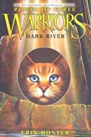 Dark River (Warriors: Power of Three, #2)