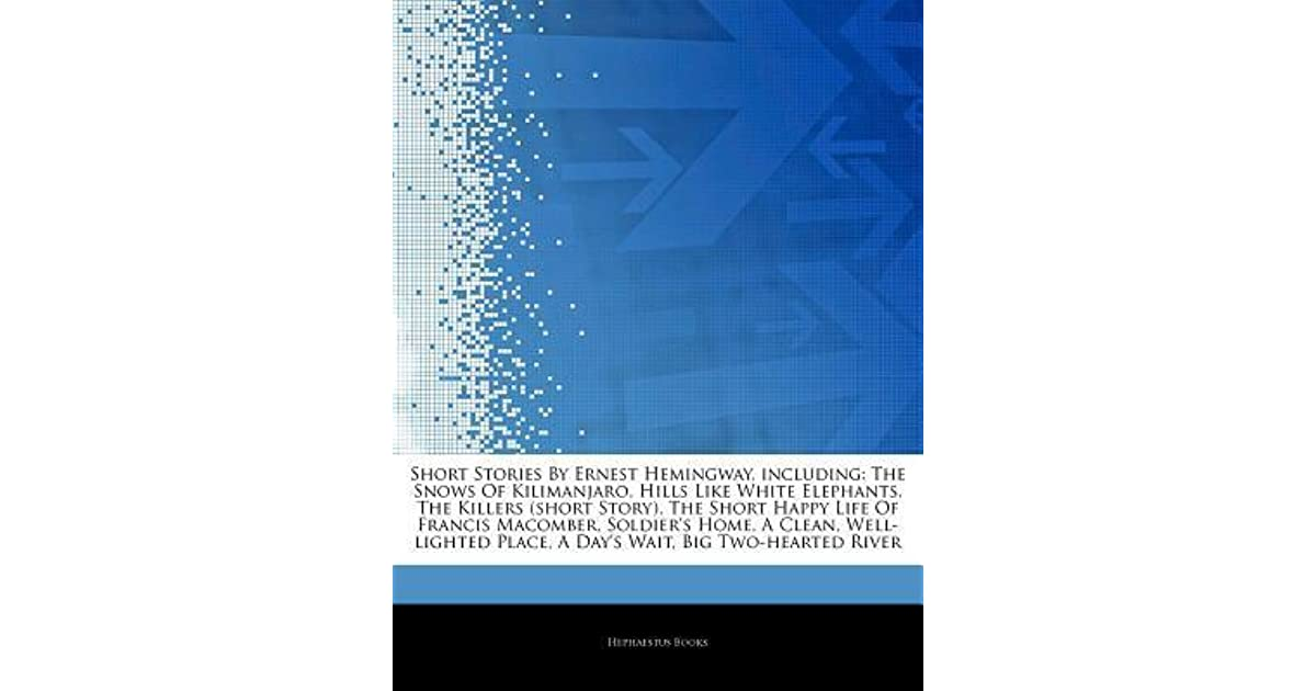 Articles On Short Stories By Ernest Hemingway Including