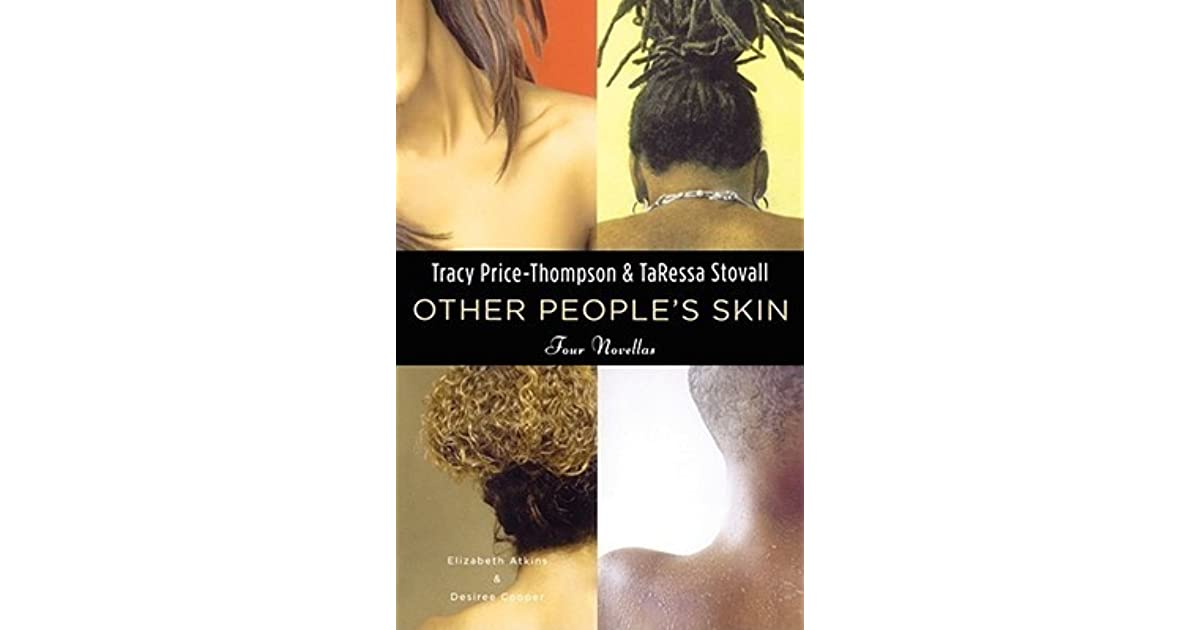 Other Peoples Skin Healing The Skin Hair Thang Between Black