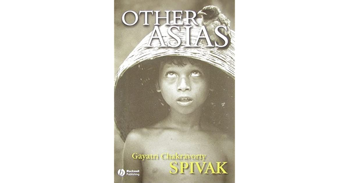 Other Asias by Gayatri Chakravorty Spivak