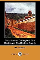Chronicles of Carlingford: The Rector and the Doctor's Family