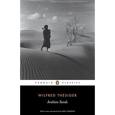 arabian sands summary essays Analysis of white sands by geoff dyer the white sands by geoff dyer is a story about a couple who is driving through the white sands national monument.