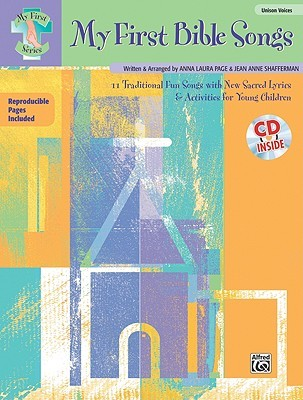 My First Bible Songs: 12 Traditional Fun Songs with New Sacred Lyrics & Activities for Young Children, Book & CD