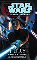 Fury (Star Wars: Legacy of the Force, #7)