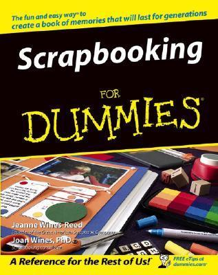 Scrapbooking For Dummies - Jeanne Wines-Reed