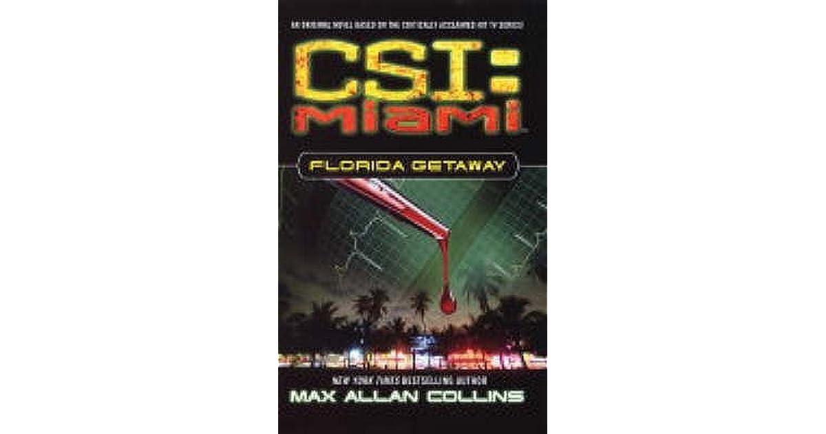Florida getaway csi miami 1 by max allan collins fandeluxe Document