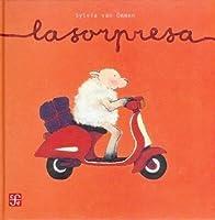 La Sorpresa/the Surprise (A La Orilla Del Viento/at the Edge of the Wind)