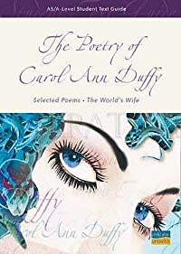 The Poetry Of Carol Ann Duffy (Student Text Guides)