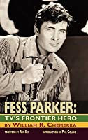 Fess Parker: TV's Frontier Hero