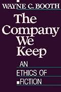 The Company We Keep: An Ethics of Fiction
