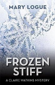 Frozen Stiff (Claire Watkins, #8)