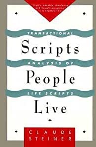 Scripts People Live: Transactional Analysis of Life Scripts