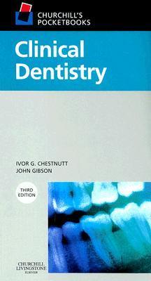 Churchill's Pocketbooks Clinical Dentistry by Ivor G. Chestnutt