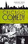 Chicago Comedy:: A Fairly Serious History
