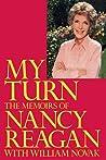 My Turn: The Memoirs of Nancy Reagan