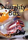 Naughty Bus. Jan & Jerry Oke