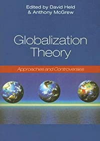 Globalization Theory: Approaches and Controversies