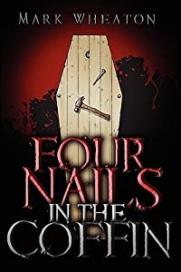Four Nails in the Coffin