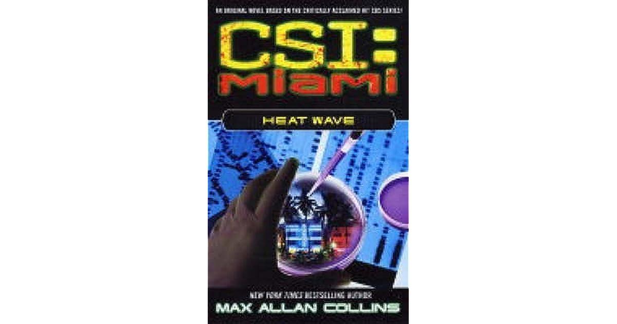 Csi miami heat wave csi miami 2 by max allan collins fandeluxe Document