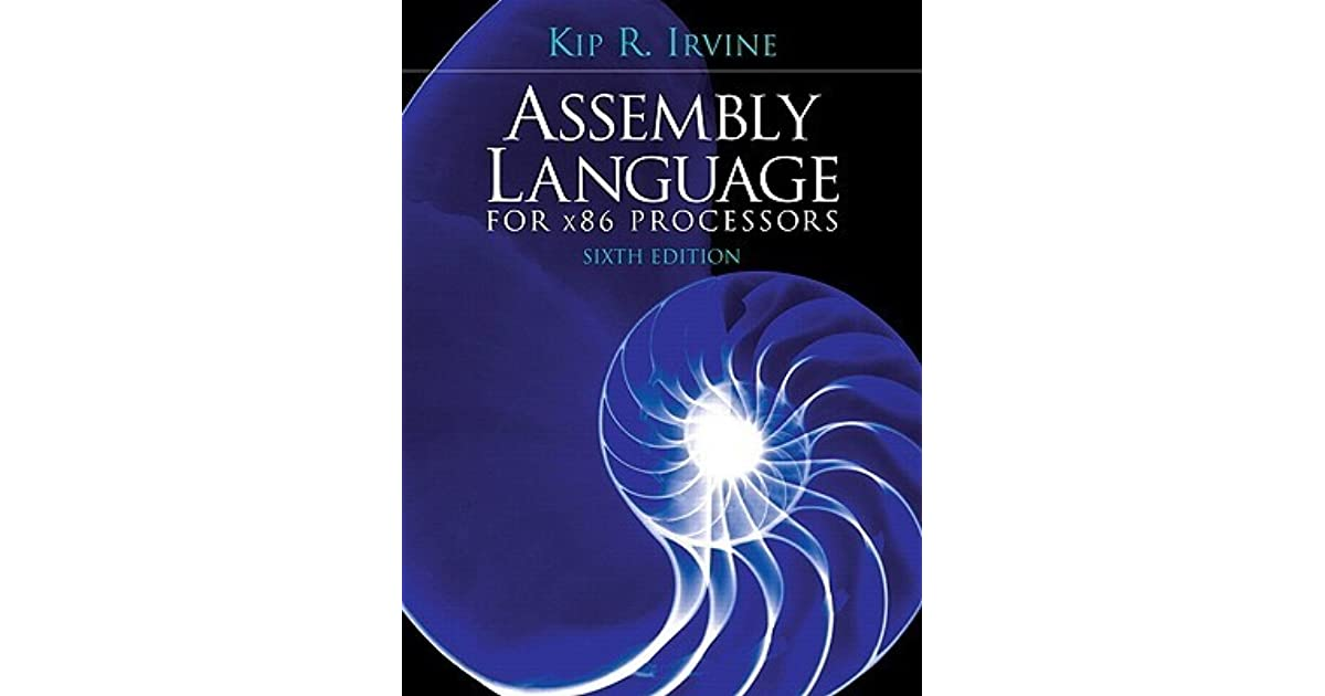 Assembly Language for x86 Processors by Kip Irvine