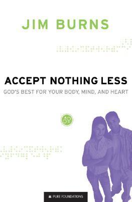 Accept-Nothing-Less-God-s-Best-for-Your-Body-Mind-and-Heart-God-s-Best-for-Your-Body-Mind-and-Heart