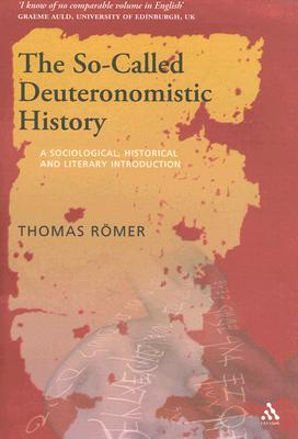 The So-Called Deuteronomistic History by Thomas Römer