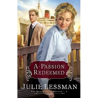 Read A Passion Denied The Daughters Of Boston 3 By Julie Lessman