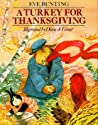 A Turkey for Thanksgiving by Eve Bunting