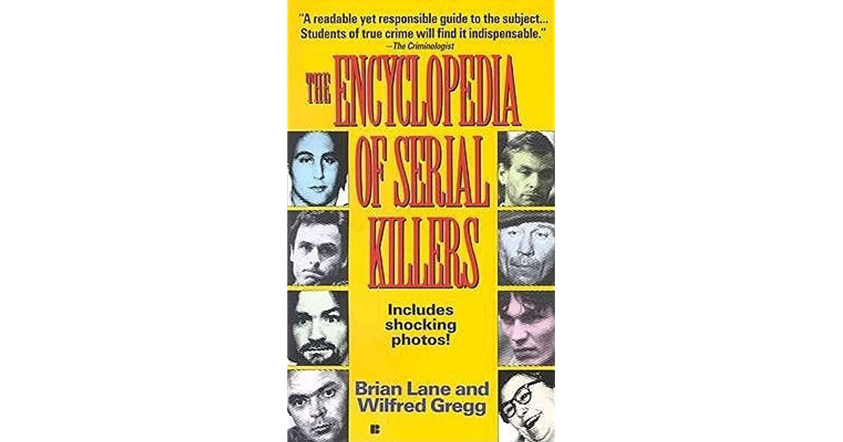 brian and wilfred greggs study of serial killers in the encyclopedia of serial killers Viceroyalty of new granada spanish colonization of the americas.