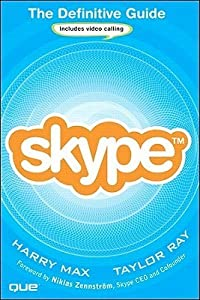 Skype: The Definitive Guide