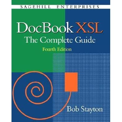 Docbook xsl: the complete guide (4th edition) [free].