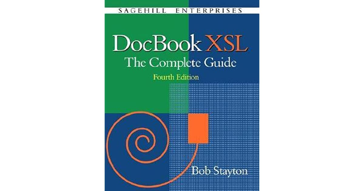 Docbook xsl: the complete guide (4th edition) walmart. Com.
