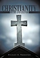 Christianity: Myths and Legends