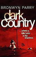 Dark Country: Where A Killer Lurks In The Shadows
