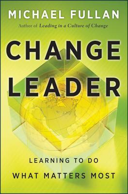 Change-Leader-Learning-to-Do-What-Matters-Most