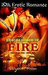 Brotherhood of Fire (Hearts on Fire #1)