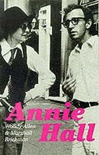 Annie Hall: Screenplay