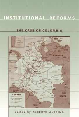 Institutional Reforms: The Case of Colombia